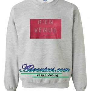 Bienvenue Sweatshirt