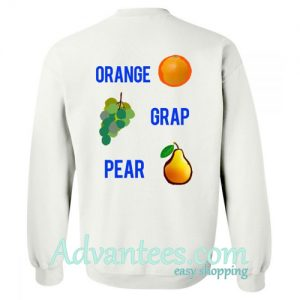 orange grap pear sweatshirt back
