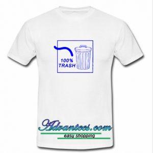100% Trash T Shirt