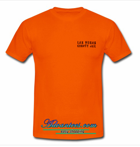 Las Vegas County Jail T Shirt