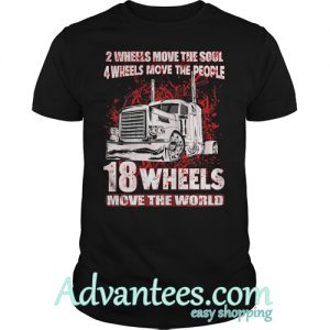 2 Wheels Move The Soul 4 Wheels Move The People T-Shirt