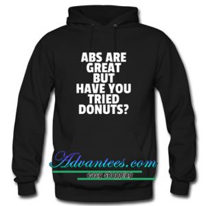 abs are great but have you hoodie