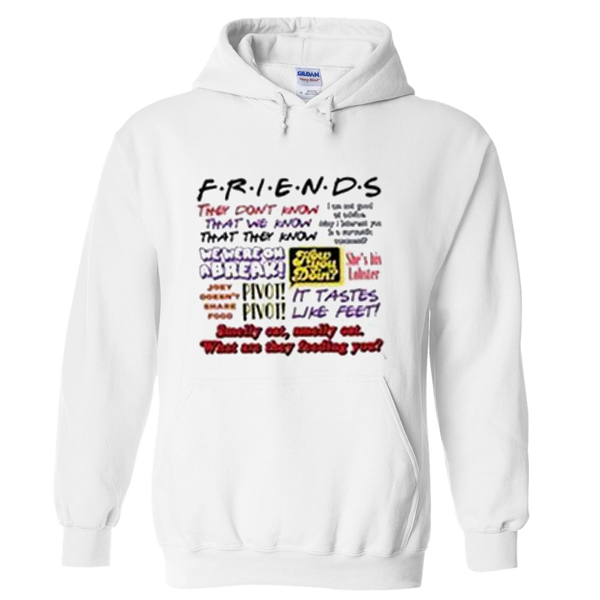 friends they don't know hoodie