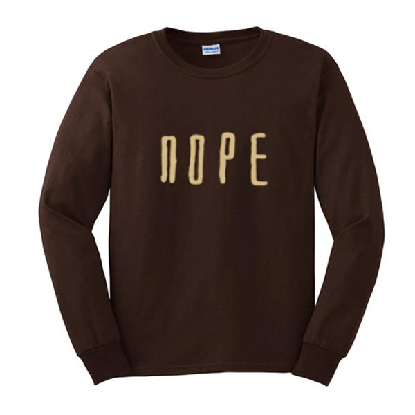 nope font sweatshirt