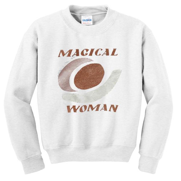 magical woman sweatshirt