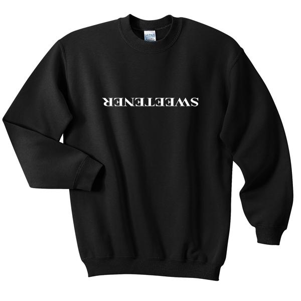sweetener sweatshirt