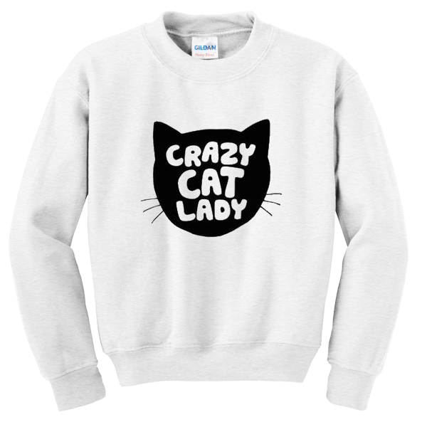 crazy cats lady sweatshirt