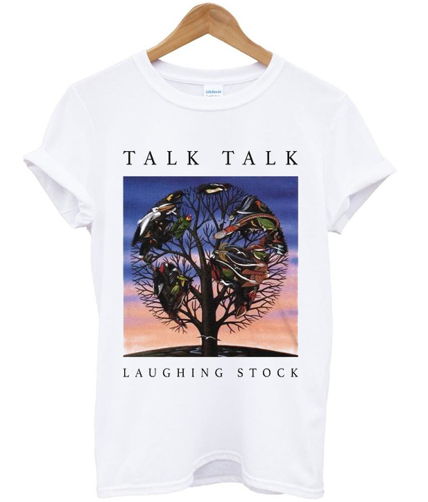 talk talk laughing stock t-shirt
