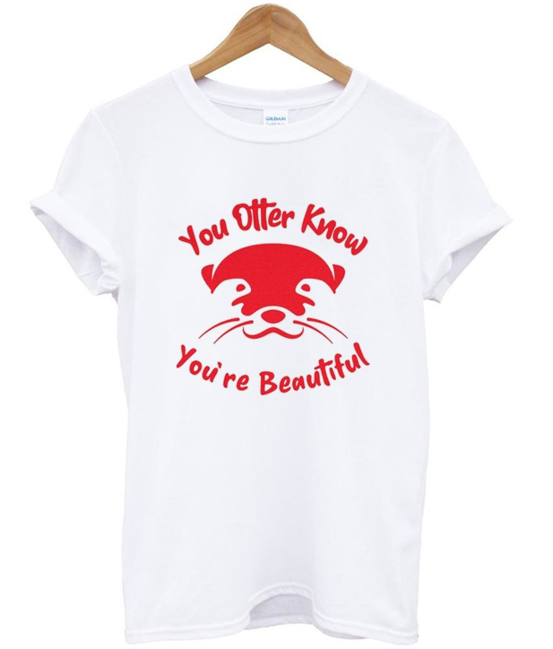 you otter know t-shirt