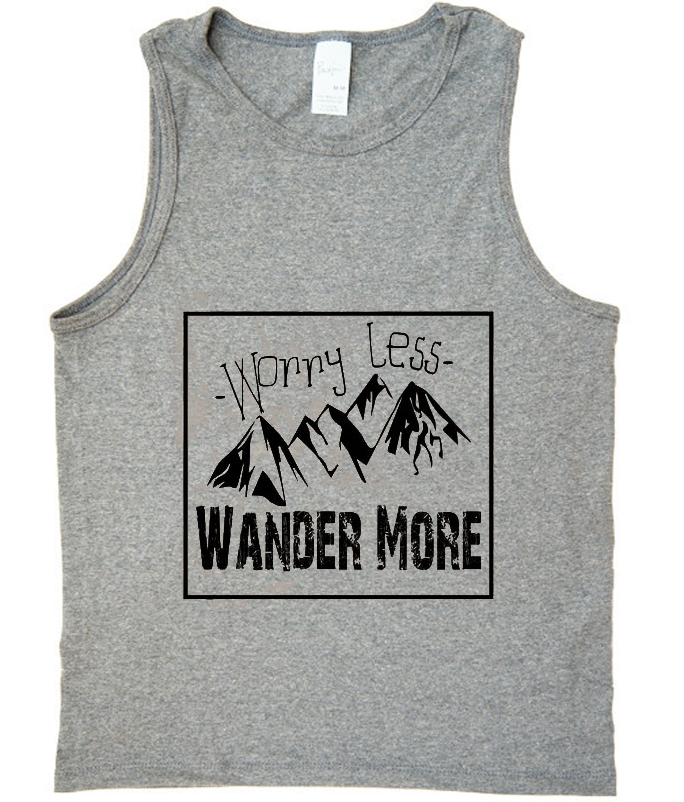 worry less wander more tank top