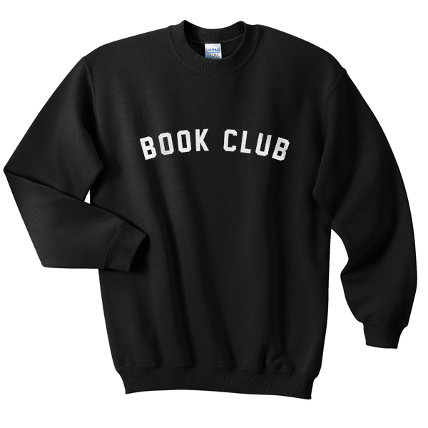book club sweatshirt